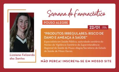 Em Pouso Alegre, Dia do Farmacêutico é comemorado com palestra sobre produtos irregulares